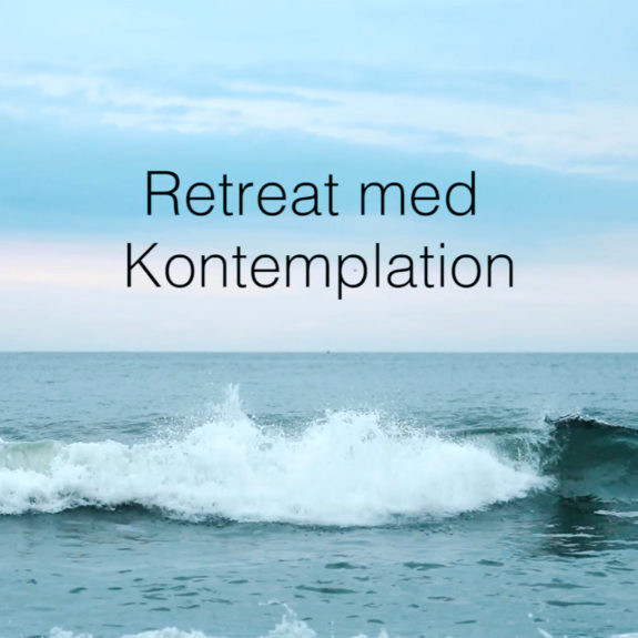 RETREAT MED KONTEMPLATION